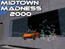 This is Midtown Madness 2000 .